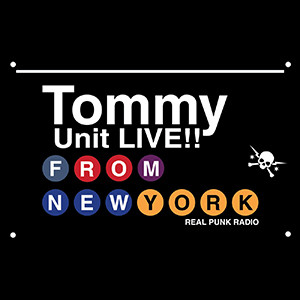 Real Punk Radio Tommy Unit Live